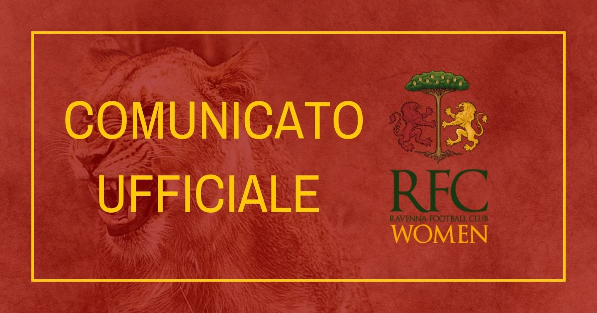 RWFC – Cesena Castelvecchio – Ravenna Women anticipata a Sabato 26 Ottobre