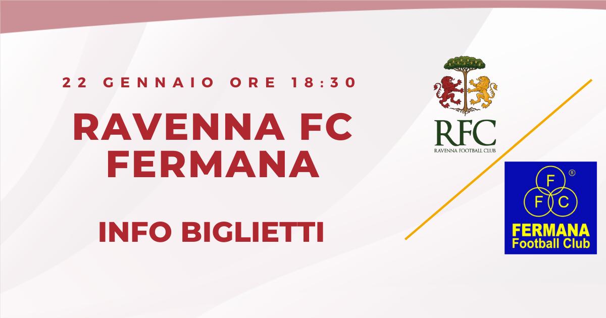 RAVENNA FC – Fermana informazioni sui biglietti